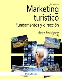 "Marketing turístico ""Fundamentos y dirección"""