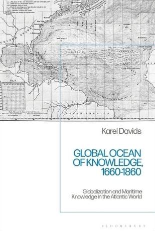 "Global Ocean of Knowledge, 1660-1860 ""Globalization and Maritime Knowledge in the Atlantic World"""