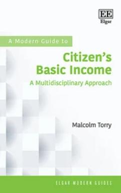 "A Modern Guide to Citizens Basic Income ""A Multidisciplinary Approach"""