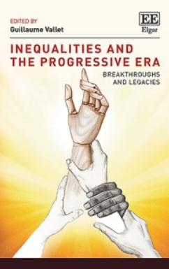 "Inequalities and the Progressive Era ""Breakthroughs and Legacies"""