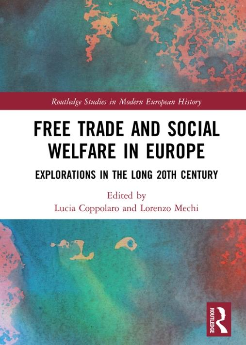 "Free Trade and Social Welfare in Europe ""Explorations in the Long 20th Century"""