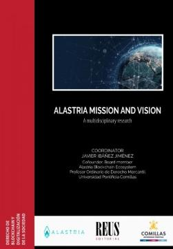 "Alastria mission and vision ""A multidisciplinary research"""