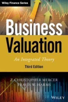 "Business Valuation ""An Integrated Theory"""