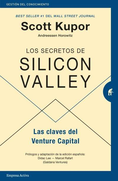 "Los secretos de Silicon Valley ""Las claves del Venture Capital"""