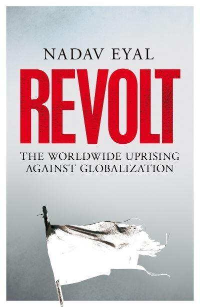 "Revolt ""Uprising Against Globalization """