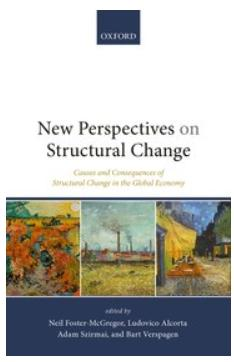 "New Perspectives on Structural Change ""Causes and Consequences of Structural Change in the Global Economy"""